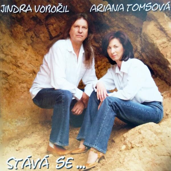 Jindra Vobořil a Ariana Tomsová - Stává se